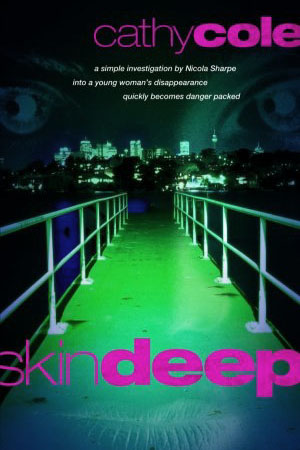 Skind Deep: a novel by Cathy Cole